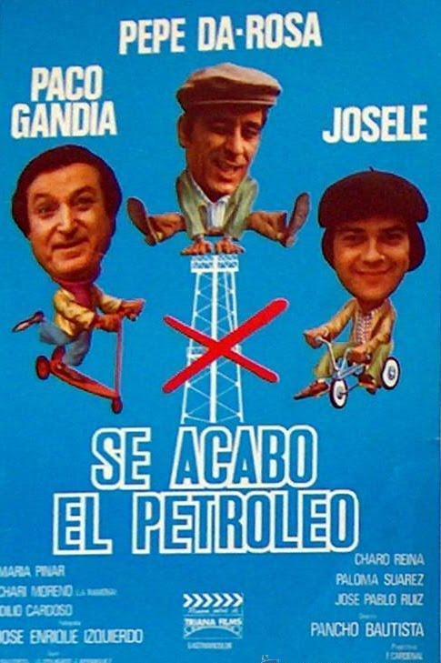 Cartel de 'Se acabó el petroleo', escrita, dirigida y producida por Pancho Bautista.