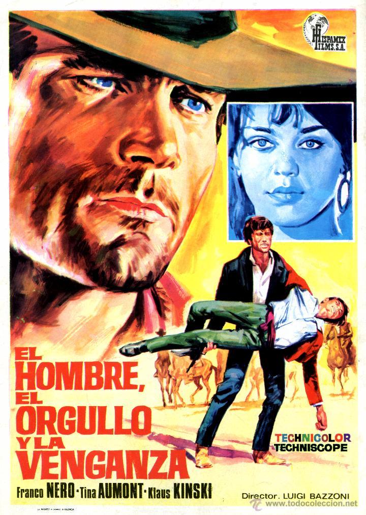 Cartel promocional de la película 'El hombre, el orgullo y la venganza'.